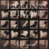 Al Rose- Pigeon's Throat