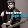 damon fowler-sugar shack