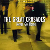 greta crusades-never go home